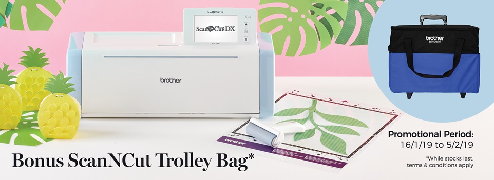 Brother Bonus ScanNCut Trolley Bag January 2019